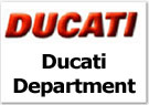 Ducati Department - Click Here!