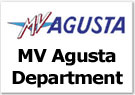 MV Agusta Department - Click Here!